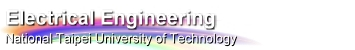 Department of Electrical Engineering, National Taipei University of Technology